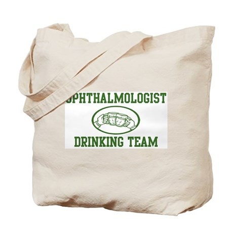 Ophthalmologist Drinking Team Tote Bag