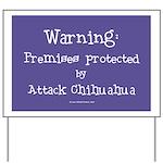 Attack Chihuahua Warning Yard Sign