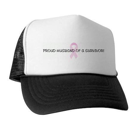 PROUD HUSBAND OF A SURVIVOR! Trucker Hat