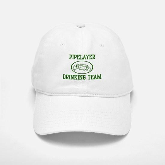 Pipelayer Drinking Team Baseball Baseball Cap