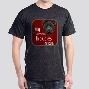 My Columbus Includes Pit Bull Dark T-Shirt