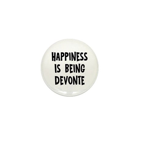 Happiness is being Devonte Mini Button