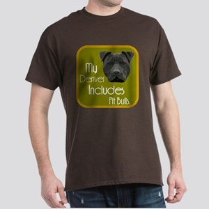 My Denver Includes Pit Bulls Dark T-Shirt