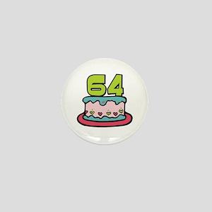 64th Birthday Cake Mini Button
