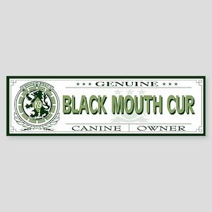 BLACK MOUTH CUR Bumper Sticker