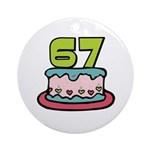 67th Birthday Cake Ornament (Round)