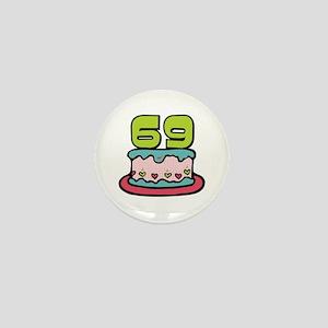 69th Birthday Cake Mini Button