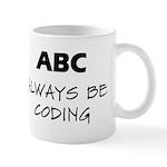 Always Be Coding Mugs