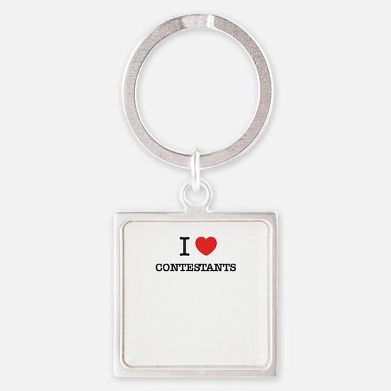 I Love CONTESTANTS Keychains
