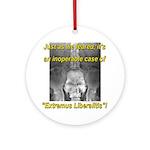 Extremus Liberalitis Ornament (Round)