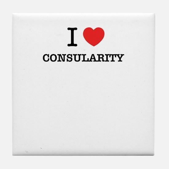 I Love CONSULARITY Tile Coaster