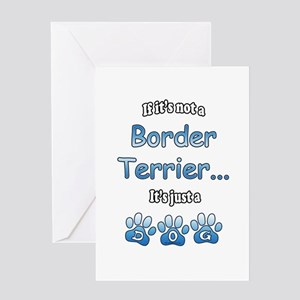 Border Terrier Not Greeting Card