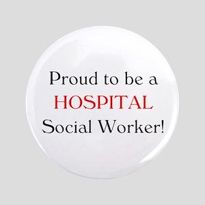"Proud Hospital SW 3.5"" Button"