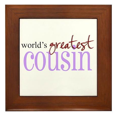 World's Greatest Cousin Framed Tile