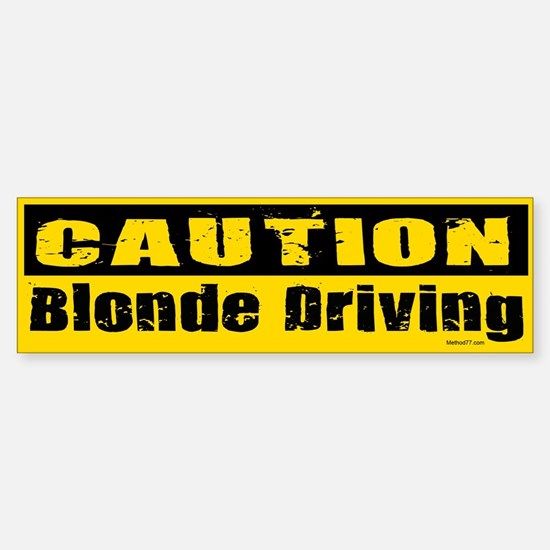 Blonde Driving Bumper Bumper Bumper Sticker