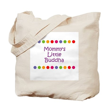 Mommy's Little Buddha Tote Bag