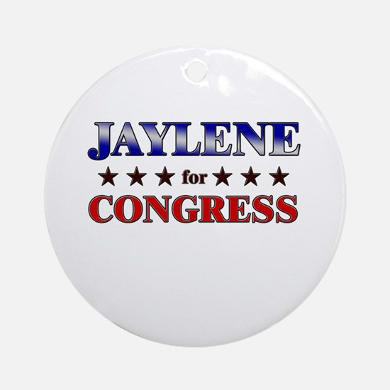 JAYLENE for congress Ornament (Round)