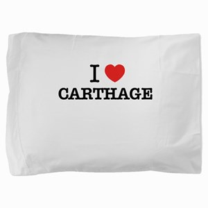 I Love CARTHAGE Pillow Sham