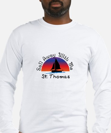 Sail Away with me St. Thomas Long Sleeve T-Shirt
