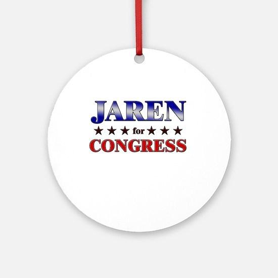 JAREN for congress Ornament (Round)