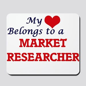 My heart belongs to a Market Researcher Mousepad