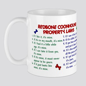 Redbone Coonhound Property Laws 2 Mug