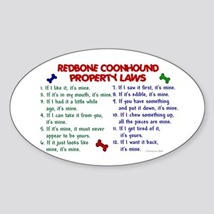Redbone Coonhound Property Laws 2 Oval Sticker