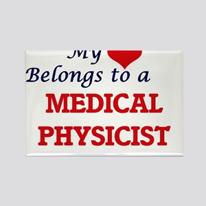 My heart belongs to a Medical Physicist Magnets