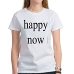 271.happy now Women's T-Shirt