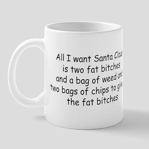 All I want Santa... Mug