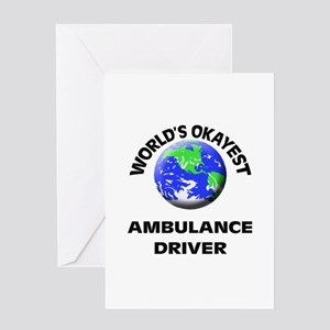 World's Okayest Ambulance Driver Greeting Cards