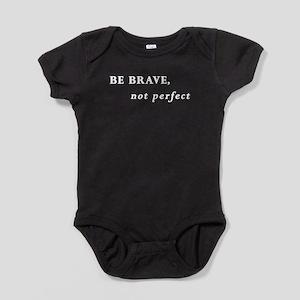 Be brave (white text) Baby Bodysuit