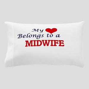 My heart belongs to a Midwife Pillow Case