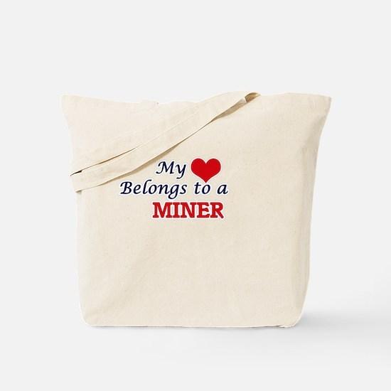My heart belongs to a Miner Tote Bag