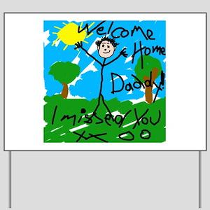 Welcome Home Boy! Yard Sign