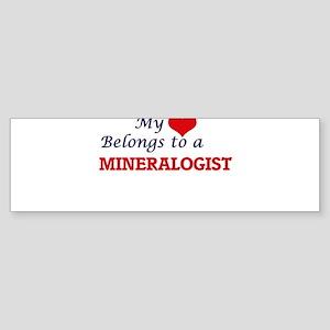 My heart belongs to a Mineralogist Bumper Sticker