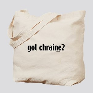 Got Chraine? Jewish Tote Bag