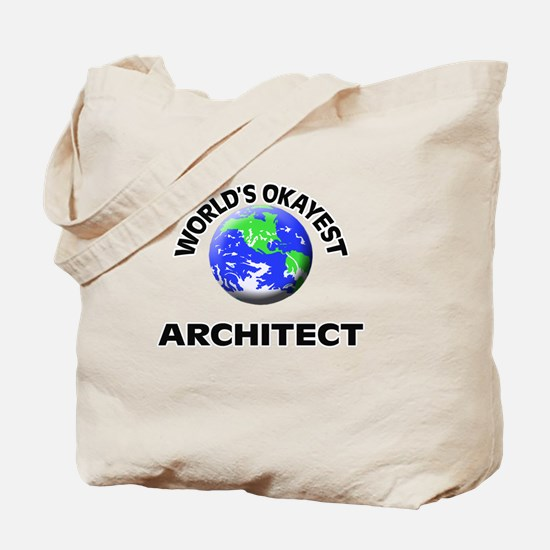 World's Okayest Architect Tote Bag