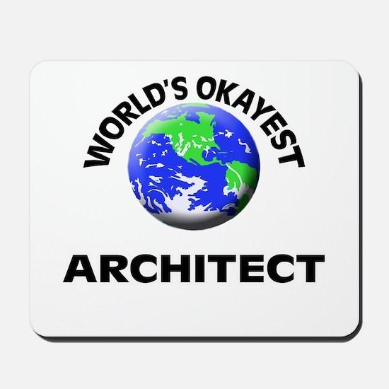 World's Okayest Architect Mousepad