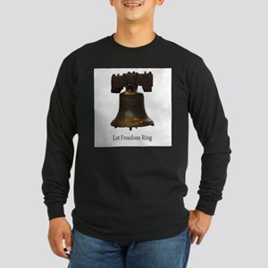 let freedom ring Long Sleeve Dark T-Shirt