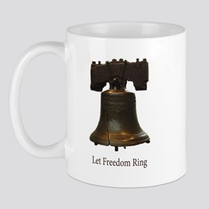 let freedom ring Mug