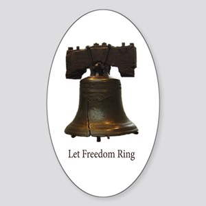 let freedom ring Oval Sticker
