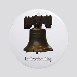 let freedom ring Ornament (Round)