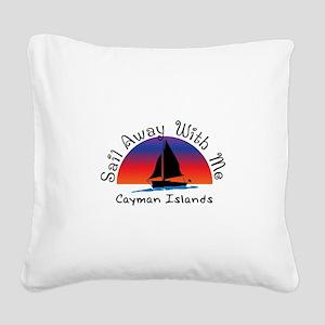 Sail Away with meCayman Islan Square Canvas Pillow
