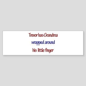 Trevor - Grandma Wrapped Arou Bumper Sticker