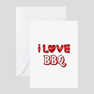 I Love BBQ Greeting Cards