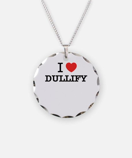 I Love DUDDERS Necklace