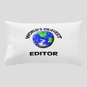 World's Okayest Editor Pillow Case