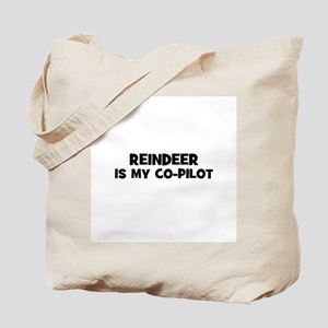 Reindeer is my co-pilot Tote Bag