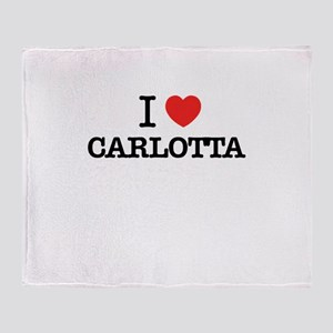 I Love CARLOTTA Throw Blanket